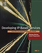 Developing IP-Based Services: Solutions for…