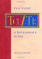 Tcl/Tk, Second Edition: A Developer's Guide…
