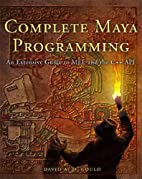 Complete Maya Programming: An Extensive…