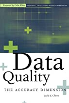 Data Quality: The Accuracy Dimension by Jack…