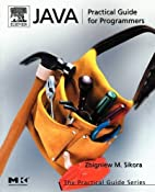 Java: Practical Guide for Programmers (The…