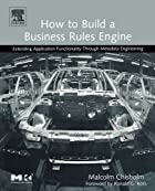 How to Build a Business Rules Engine:…