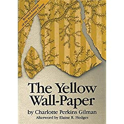 Commonknowledge: The Yellow Wallpaper by Charlotte Perkins Gilman