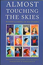 Almost Touching the Skies: Women's Coming of…