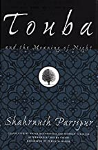 Touba and the Meaning of Night by Shahrnush…