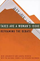 Taxes Are a Woman's Issue: Reframing the…
