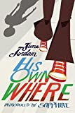 Jordan, June: His Own Where (Contemporary Classics)