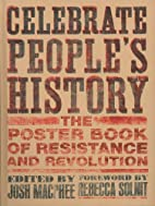 Celebrate People's History!: The Poster…