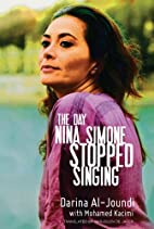 The Day Nina Simone Stopped Singing by…