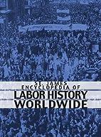 St. James Encyclopedia of Labor History…