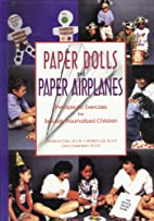 Paper Dolls and Paper Airplanes Therapeutic…