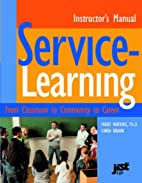 Service-Learning Instructor's Manual by…