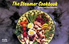 The Steamer Cookbook by Coleen Simmons