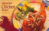 Lou Seibert Pappas: Unbeatable Chicken Recipes (Nitty Gritty Cookbooks)