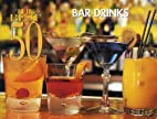 The Best 50 Bar Drinks by Dona Z. Meilach