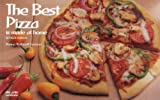 Donna Rathmell German: The Best Pizza Is Made at Home (Nitty Gritty Cookbooks)