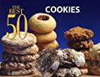 The Best 50 Cookie Recipes (The Best 50) by…