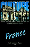 Taylor, Sally A.: Culture Shock: France
