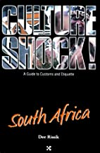 Culture Shock! South Africa by Dee Rissik
