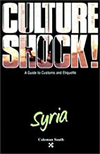 Culture Shock! Syria by Coleman South