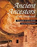 Gregory Schaaf: Ancient Ancestors of the Southwest