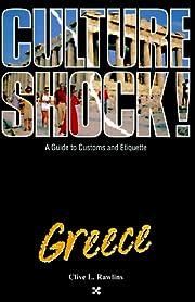 Culture Shock! Greece (Culture Shock! A…