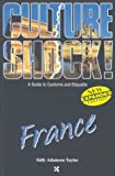 Taylor, Sally A.: Culture Shock! France: A Survival Guide To Customs And Etiquette