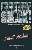 Tripp, Harvey: Saudi Arabia (Culture Shock! A Survival Guide to Customs & Etiquette)