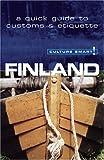 Leney, Terttu: Culture Smart! Finland (Culture Smart! The Essential Guide to Customs & Culture)