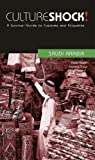 North, Peter: Culture Shock! Saudi Arabia (Cultureshock Saudi Arabia: A Survival Guide to Customs & Etiquette)