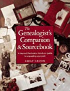 The Genealogist's Companion & Sourcebook by&hellip;