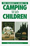 Woodson, Roger: The Parent's Guide to Camping With Children