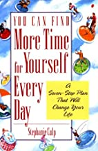 You Can Find More Time for Yourself Every…