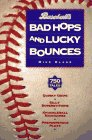 Baseball's Bad Hops and Lucky Bounces by…