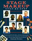 Swinfield, Rosemarie: Stage Makeup Step-By-Step: The Complete Guide to Basic Makeup, Planning and Designing Makeup, Adding and Reducing Age, Ethnic Makeup, Special Effects, Makeup for Film and