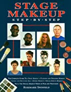 Stage Makeup Step-by-Step by Rosemarie…