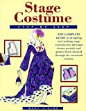 Kidd, Mary T.: Stage Costume Step-By-Step: The Complete Guide to Designing and Making Stage Costumes for All Major Drama Periods and Genres from Classical Through the Twentieth Century