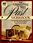 The Unpuzzling Your Past Workbook: Essential…