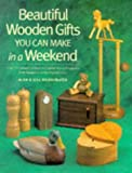 Alan Bridgewater: Beautiful Wooden Gifts You Can Make in a Weekend