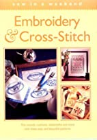 Embroidery & Cross Stitch (Sew in a Weekend)…