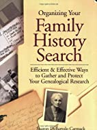 Organizing Your Family History Search:…