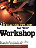 Popular Woodworking Magazine: 25 Essential Projects for Your Workshop