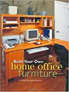 Build Your Own Home Office Furniture…