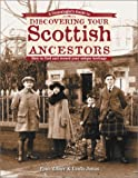 Milner, Paul: A Genealogist's Guide to Discovering Your Scottish Ancestors: How to Find and Record Your Unique Heritage