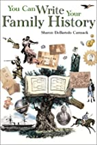 You Can Write Your Family History by Sharon…