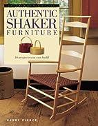 Authentic Shaker Furniture (Classic American…