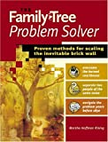 Rising, Marsha Hoffman: The Family Tree Problem Solver: Proven Methods for Scaling the Inevitable Brick Wall