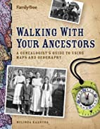 Walking with your ancestors : a…