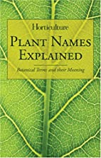 Horticulture - Plant Names Explained:…