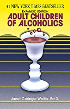 Adult Children of Alcoholics by Janet G.…
